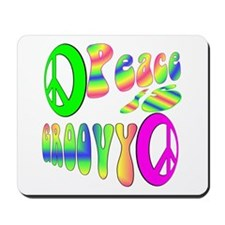 Peace IS Groovy! Mousepad