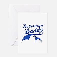 Doberman Daddy Greeting Card