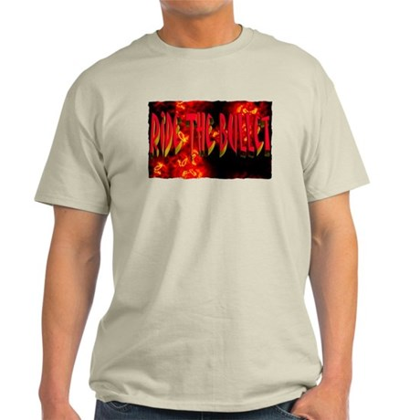 ride the bullet Light T-Shirt