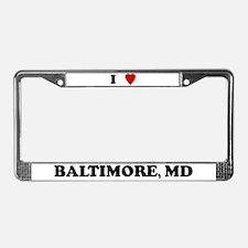 I Love Baltimore License Plate Frame