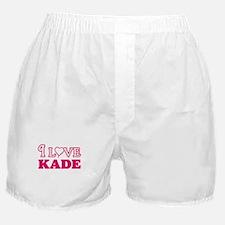 I Love Kade Boxer Shorts