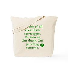 Sick of Irish Stereotypes Tote Bag