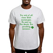 Sick of Irish Stereotypes T-Shirt