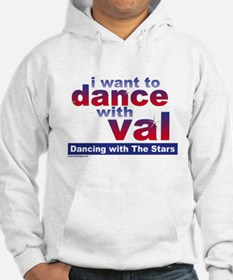I Want to Dance with Val Hoodie