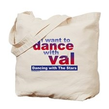 I Want to Dance with Val Tote Bag