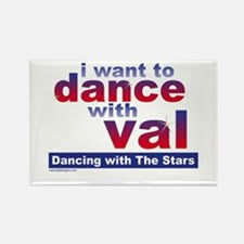 I Want to Dance with Val Rectangle Magnet