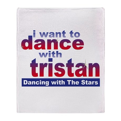 I Want to Dance with Tristan Throw Blanket