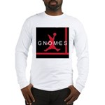 Gnomes Can't Dunk Long Sleeve T-Shirt