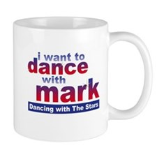I Want to Dance with Mark Mug