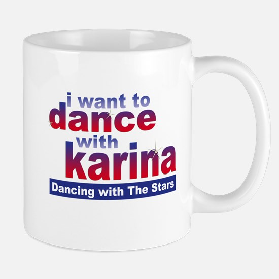 I Want to Dance with Karina Mug