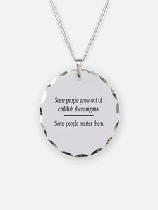Outgrow Childish Shenanigans Necklace Circle Charm