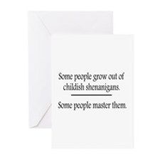 Outgrow Childish Shenanigans Greeting Cards (Pk of