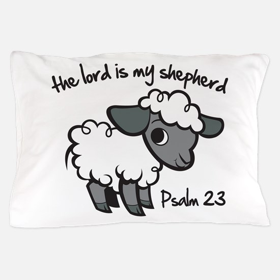 The Lord is my Shepherd Pillow Case