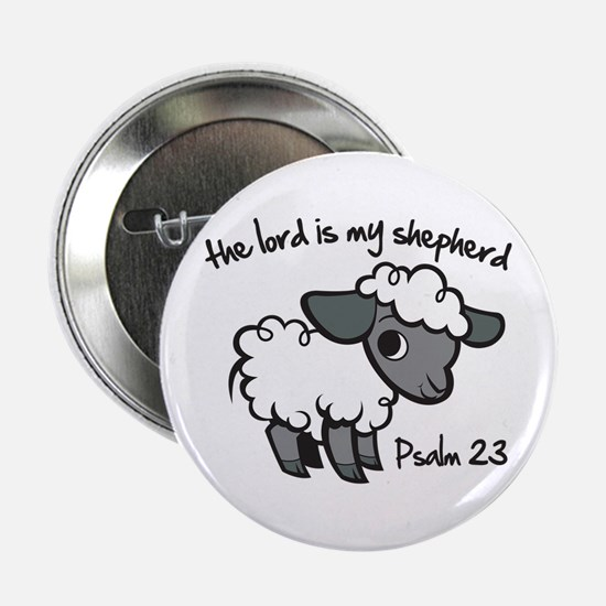 """The Lord is my Shepherd 2.25"""" Button"""