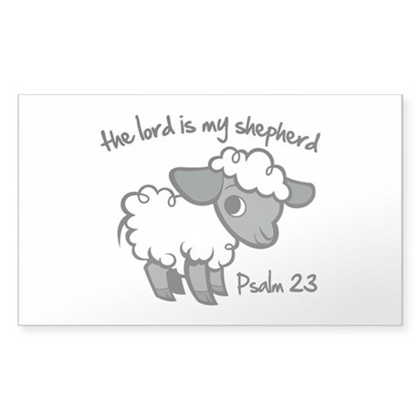The Lord is my Shepherd Sticker (Rectangle)