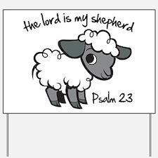 The Lord is my Shepherd Yard Sign