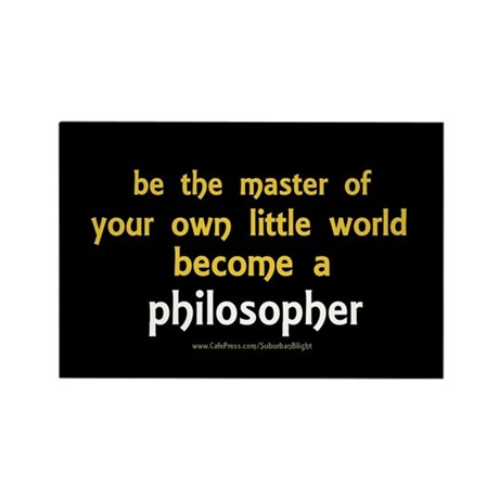 """""""Be the Master Philosopher"""" Rectangle Magnet"""
