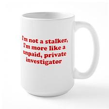 I'm not a stalker unpaid prof Mug