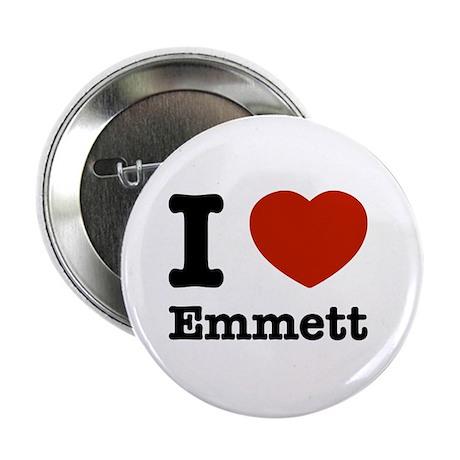 """I love Emmett 2.25"""" Button"""