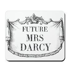 Future Mrs Darcy Mousepad