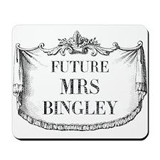 Future Mrs Bingley Mousepad
