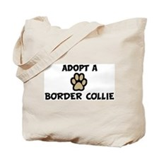 Adopt a BORDER COLLIE Tote Bag