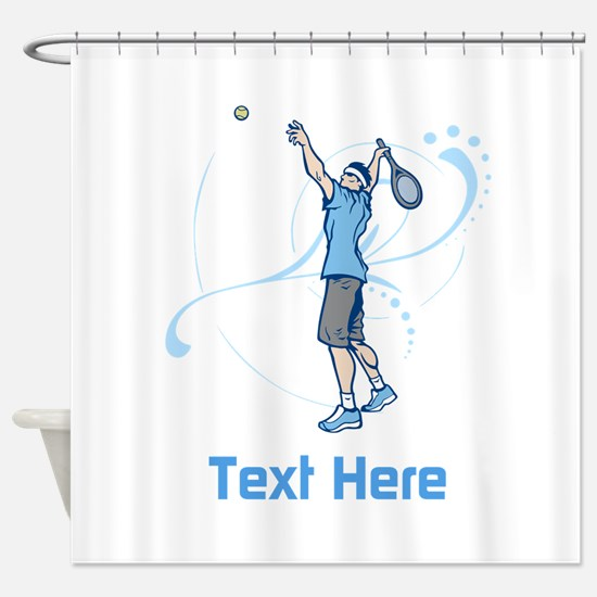 Tennis Serve, with Text. Shower Curtain