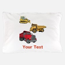 Works Site Vehicles and Text Pillow Case