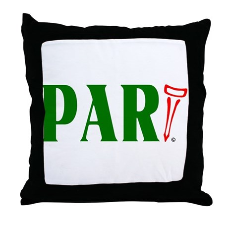 PAR-tee Throw Pillow