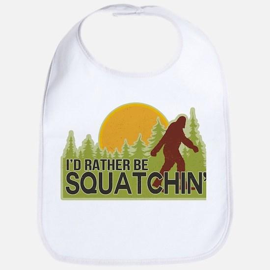 I'd Rather Be Squatchin Bib