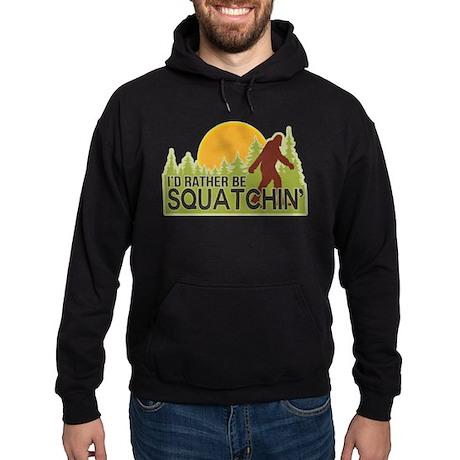 I'd Rather Be Squatchin Hoodie (dark)
