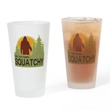 Dude, That Sounds Squatchy Drinking Glass