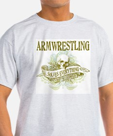 Armwrestling Solves Everythin T-Shirt