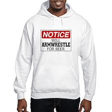 Will Armwrestle for Beer Hoodie Sweatshirt