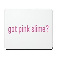 Got Pink Slime? Mousepad