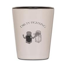 Dirty Fighting Shot Glass