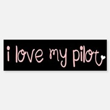 I Love my Pilot (pink) (Bumper)