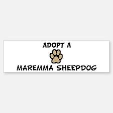 Adopt a MAREMMA SHEEPDOG Bumper Bumper Bumper Sticker