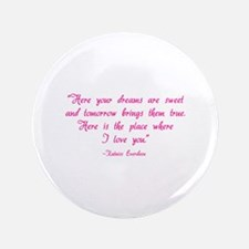 "HG here your dreams are sweet .. 3.5"" Button"