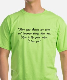 HG here your dreams are sweet .. T-Shirt