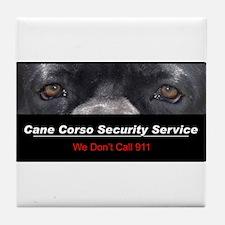 Cane Corso Security Service Tile Coaster