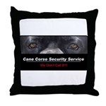 Cane Corso Security Service Throw Pillow