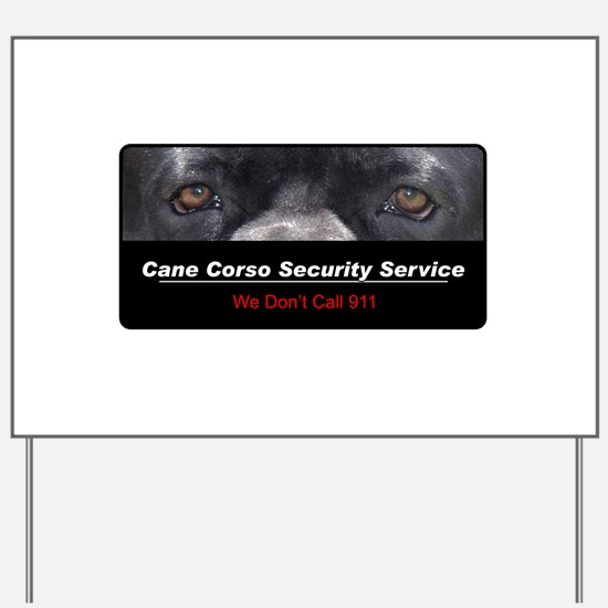 Cane Corso Security Service Yard Sign