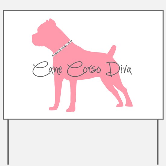 Diamonds Cane Corso Diva Yard Sign