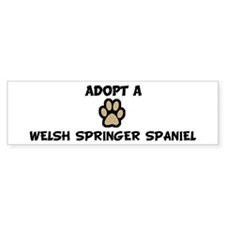 Adopt a WELSH SPRINGER SPANIE Bumper Bumper Sticker