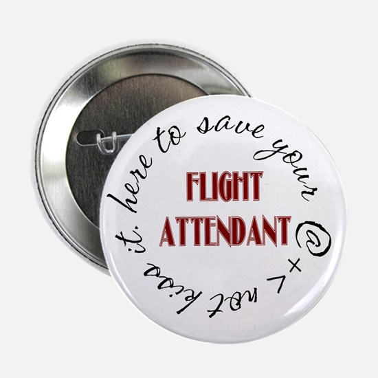 Flight Attendant here to...(r Button