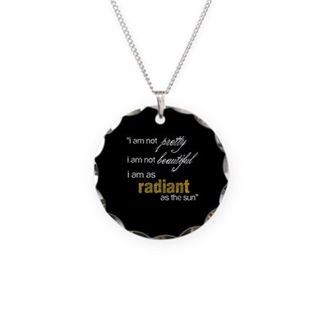 I am as Radiant as the Sun Necklace Circle Charm