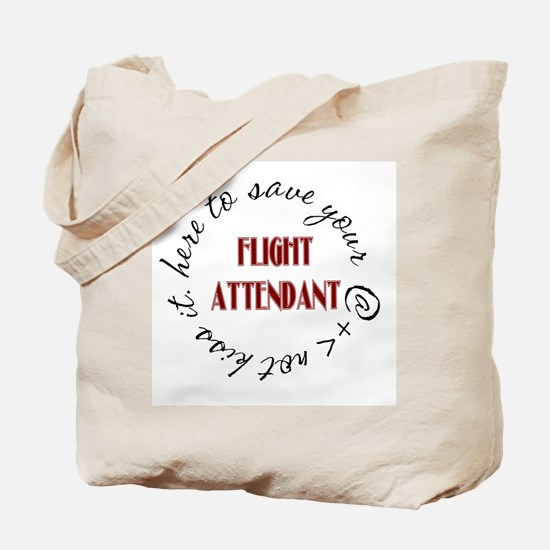 Flight Attendant here to(red) Tote Bag