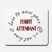 Flight Attendant here to(red) Mousepad
