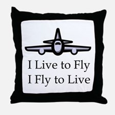 I Live to Fly I Fly to Live Throw Pillow